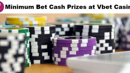 Minimum Bet Cash Prizes at Vbet Casino