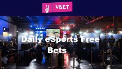 Daily eSports Free Bets at Vbet Sportsbook