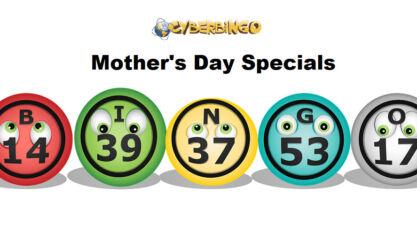 Mother's Day Bingo Specials
