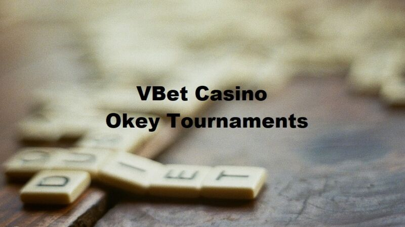 Join OKEY Tournaments at Vbet Casino