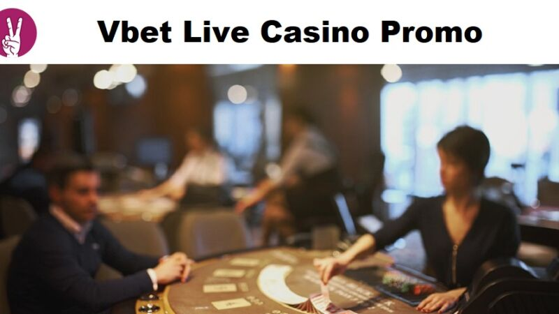 Vbet live casino promo