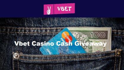 Vbet Casino Cash Giveaway