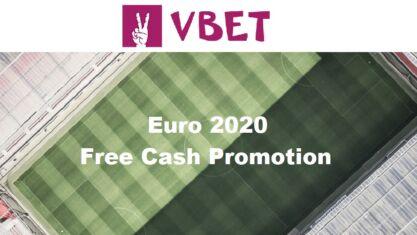 Vbet Euro 2020 Free Cash Promotion