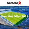 Betsafe Free Bet Offer